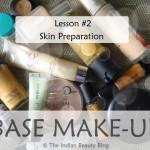 Base Make-up lesson #2: Skin preparation