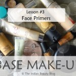Base Make-up lesson #3: Face Primers
