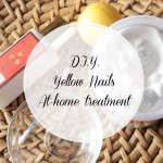 Sunday Pamperings: How to treat yellow nails at home!