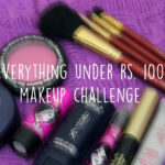 everything-under-rs-100-makeup-challenge