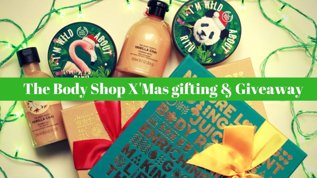 The Body ShopX'Mas gifting & Giveaway